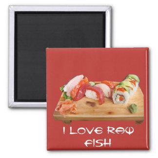 Amo pescados crudos imán cuadrado
