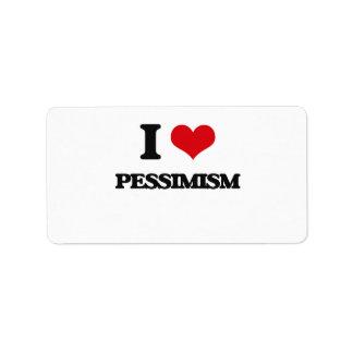 Amo pesimismo etiqueta de dirección