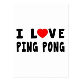 Amo ping-pong tarjeta postal
