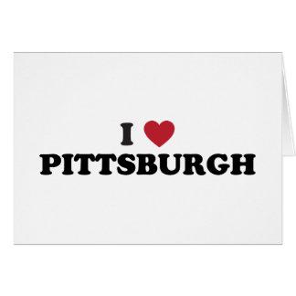 Amo Pittsburgh Pennsylvania Tarjeta De Felicitación