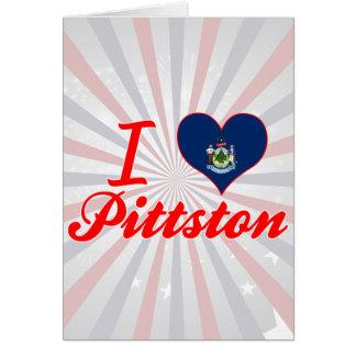 Amo Pittston, Maine Tarjeta De Felicitación