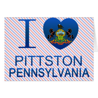 Amo Pittston, PA Tarjeta De Felicitación
