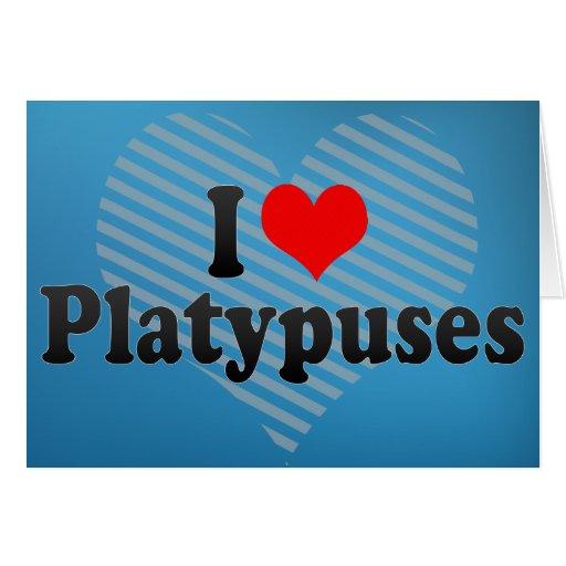 Amo Platypuses Tarjeta De Felicitación