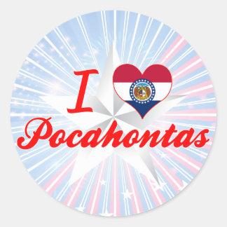 Amo Pocahontas, Missouri Etiquetas Redondas