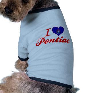 Amo Pontiac, Michigan Prenda Mascota