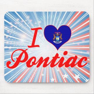 Amo Pontiac, Michigan Alfombrillas De Ratón