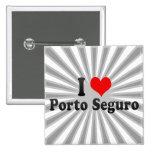 Amo Porto Seguro, el Brasil Pin Cuadrado