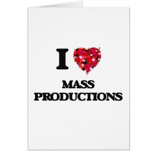 Amo producciones en masa tarjeta de felicitación