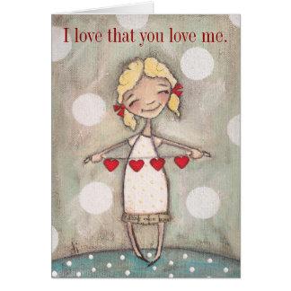 Amo que usted me ama - la tarjeta de felicitación