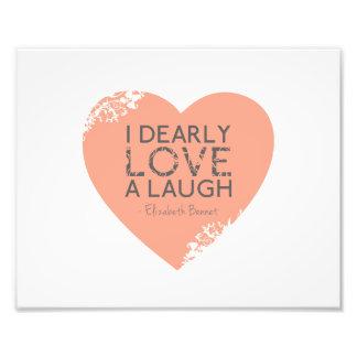 Amo querido una risa - cita de Jane Austen Cojinete
