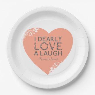 Amo querido una risa - cita de Jane Austen Plato De Papel De 9 Pulgadas