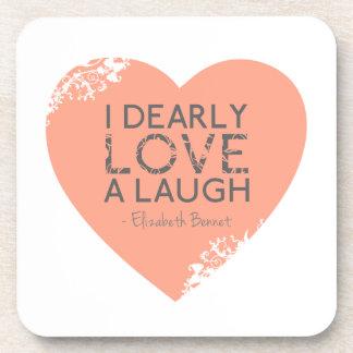 Amo querido una risa - cita de Jane Austen Posavasos