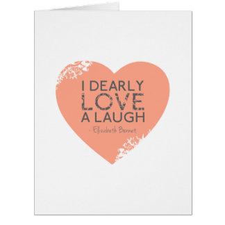 Amo querido una risa - cita de Jane Austen Tarjeta De Felicitación Grande