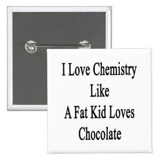 Amo química como un chocolate de los amores del chapa cuadrada 5 cm
