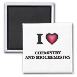 Amo química y la bioquímica imán cuadrado