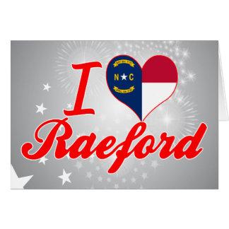 Amo Raeford, Carolina del Norte Tarjeta De Felicitación