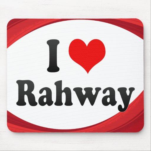 Amo Rahway, Estados Unidos Alfombrillas De Raton