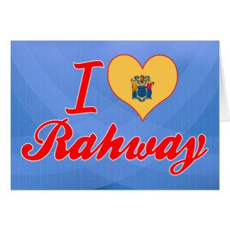 Amo Rahway, New Jersey Tarjeta De Felicitación