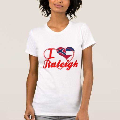 Amo Raleigh, Mississippi Camiseta