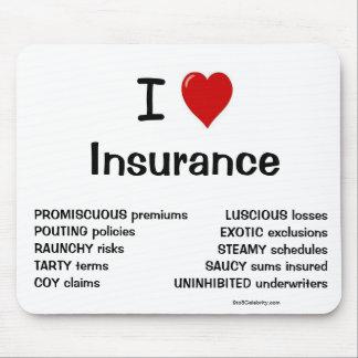 ¡Amo razones groseras y frescas del seguro - por l Tapetes De Raton