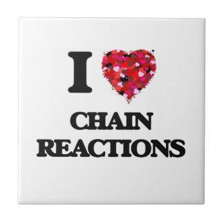 Amo reacciones en cadena azulejo cuadrado pequeño
