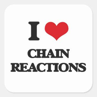 Amo reacciones en cadena calcomanía cuadrada