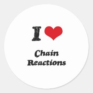 Amo reacciones en cadena etiqueta redonda