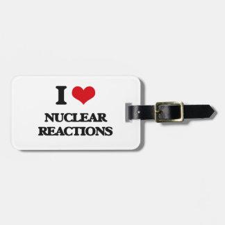 Amo reacciones nucleares etiquetas para equipaje
