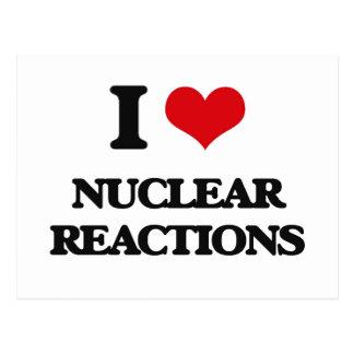 Amo reacciones nucleares tarjetas postales