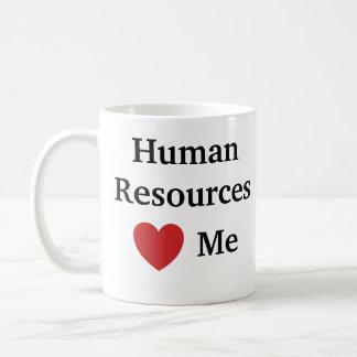 Amo recursos humanos me amo hora divertida taza