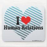 Amo relaciones humanas alfombrilla de ratones