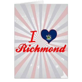 Amo Richmond, Maine Tarjeta De Felicitación