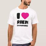 """Amo """"Rien"""" que soy Parisien:) Playera"""