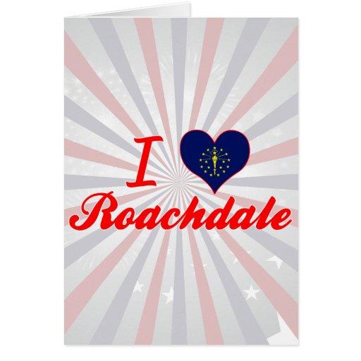 Amo Roachdale, Indiana Tarjeta De Felicitación