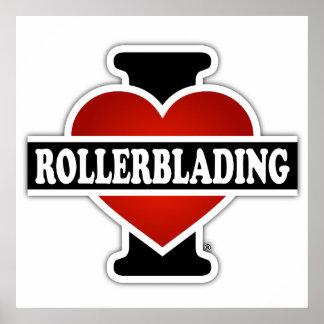 Amo Rollerblading Póster