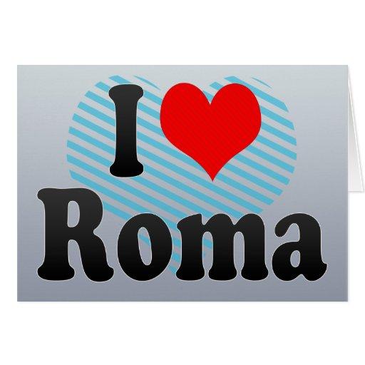 Amo Roma, Italia Tarjeta De Felicitación