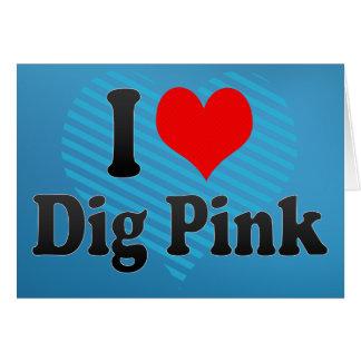 Amo rosa del empuje tarjeta de felicitación