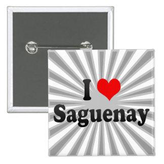 Amo Saguenay, Canadá Pin