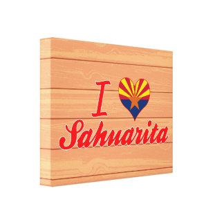 Amo Sahuarita, Arizona Lona Envuelta Para Galerias
