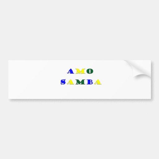 Amo Samba Car Bumper Sticker