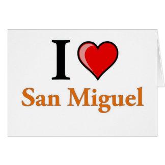 Amo San Miguel Tarjeta De Felicitación