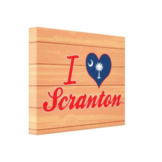 Amo Scranton, Carolina del Sur Lienzo Envuelto Para Galerías