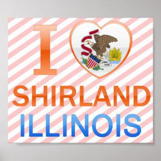Amo Shirland, IL Póster