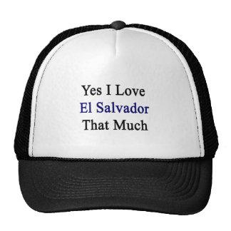 Amo sí El Salvador que mucho Gorro