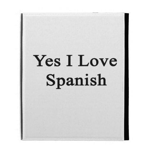 Amo sí español