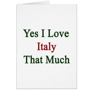 Amo sí Italia que mucho Tarjeta De Felicitación
