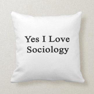Amo sí la sociología cojines