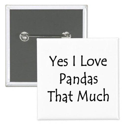 Amo sí las pandas que mucho pins