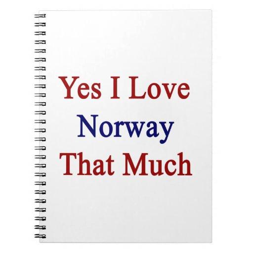 Amo sí Noruega que mucho Libreta