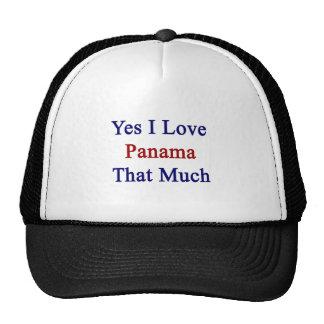 Amo sí Panamá que mucho Gorro De Camionero